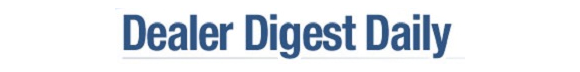 Dealer Digest Daily